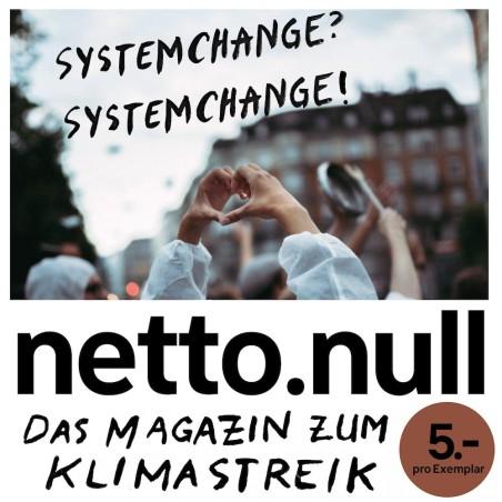 netto.null - Das Magazin zum Klimastreik - Ausgabe 2