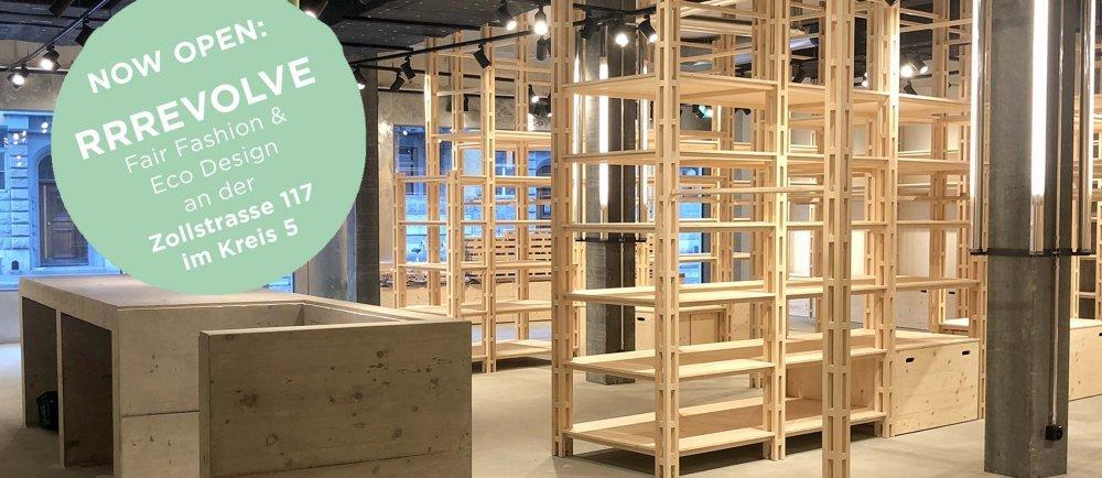RRREVOLVE, Fair Fashion, Eco Concept, Nachhaltikgkeit, Zollhaus, Zürich